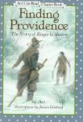 Finding Providence: The Story of Roger Williams (I Can Read Chapter Book Series) - Avi - Har...