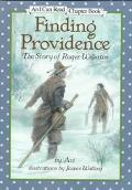 Finding Providence: The Story of Roger Williams (I Can Read Chapter Book Series)