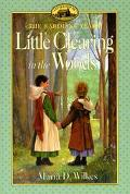 Little Clearing in the Woods: (Little House Series: The Caroline Years)