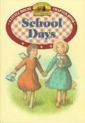 School Days (Little House Chapter Book Series)