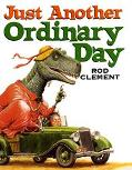 Just Another Ordinary Day - Rod Clement - Library Binding