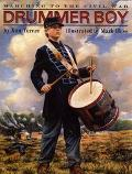 Drummer Boy: Marching to the Civil War - Ann Warren Turner