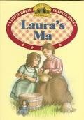 Laura's Ma: (Little House Chapter Book Series: The Laura Years #11)