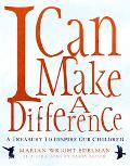 I Can Make a Difference A Treasury to Inspire Our Children