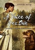 Voice of Her Own: Becoming Emily Dickinson