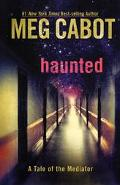 Haunted A Tale of the Mediator