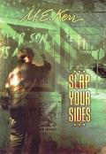 Slap Your Sides A Novel