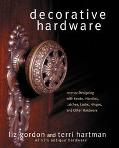 Decorative Hardware Interior Designing With Knobs, Handles, Latches, Locks, Hinges, and Othe...