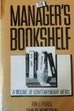 Manager's Bookshelf: A Mosaic of Contemporary Views