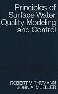 Principles of Surface Water Quality Modeling and Control