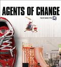 Agents of Change The Story of Dc Shoes and Its Athletes