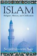 Islam Religion, History, and Civilization
