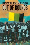Out of Bounds Seven Stories of Conflict and Hope