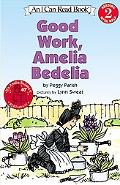 Good Work Amelia Bedelia