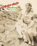 Lobster Rolls & Blueberry Pie Three Generations of Recipes and Stories from Summers on the C...