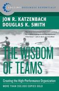 Wisdom of Teams Creating the High-Performance Organization
