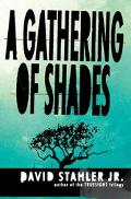 Gathering of Shades