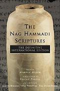 Nag Hammadi Scriptures The Definitive International Edition