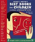 Valerie & Walter's Best Books for Children A Lively, Opinionated Guide