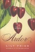 Ardor A Novel of Enchantment