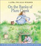 On the Banks of Plum Creek CD (Little House the Laura Years)