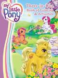 My Little Pony Three-in-One Book of Coloring & Activities