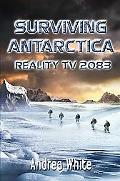 Surviving Antarctica Reality TV 2083