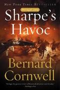 Sharpe's Havoc Richard Sharpe and the Campaign in Northern Portugal, Spring 1809