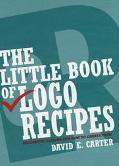 Little Book of Logo Recipes Successful Designs and How to Create Them
