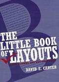 Little Book of Layouts Good Designs and Why They Work
