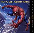 Spider Man 2 Hurry Up, Spider-Man!