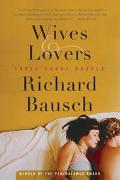 Wives & Lovers Three Short Novels