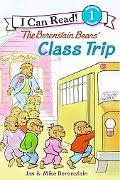 The Berenstain Bears' Class Trip (I Can Read Series Level 1)