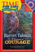 Harriet Tubman A Woman of Courage