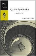 Quaker Spirituality Selected Writings