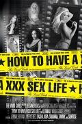 How to Have a XXX Sex Life The Ultimate Vivid's Guide