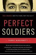 Perfect Soldiers The Hijackers Who They Were, Why They Did It