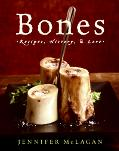 Bones Recipes, History, And Lore