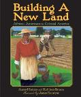 Building a New Land African Americans in Colonial America