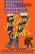 Away Laughing on a Fast Camel Even More Confessions of Georgia Nicolson