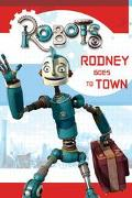 Robots Rodney Goes To Town