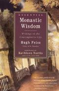 Essential Monastic Wisdom Writings on the Contemplative Life