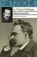 Nietzsche Volume I  The Will to Power As Art  Volume II  The Eternal Recurrence of the Same/...