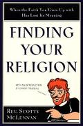 Finding Your Religion When the Faith You Grew Up With Has Lost Its Meaning