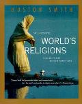 Illustrated World's Religions A Guide to Our Wisdom Traditions