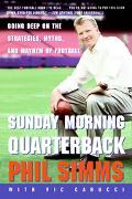 Sunday Morning Quarterback Going Deep On The Strategies, Myths And Mayhem Of Football