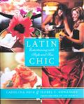 Latin Chic Entertaining With Style And Sass