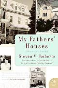 My Fathers' Houses Memoir of a Family