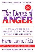 Dance Of Anger A Womans Guide To Changing The Patterns Of Intimate Relationships