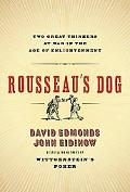 Rousseau's Dog Two Great Thinkers at War in the Age of Enlightenment